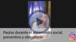 Pautas durante el aislamiento social, preventivo y obligatorio