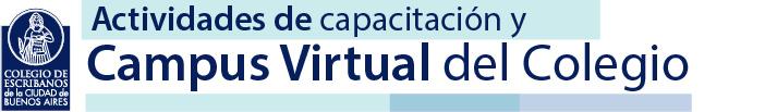 Campus Virtual del Colegio de Escribanos de la Ciudad de Buenos Aires