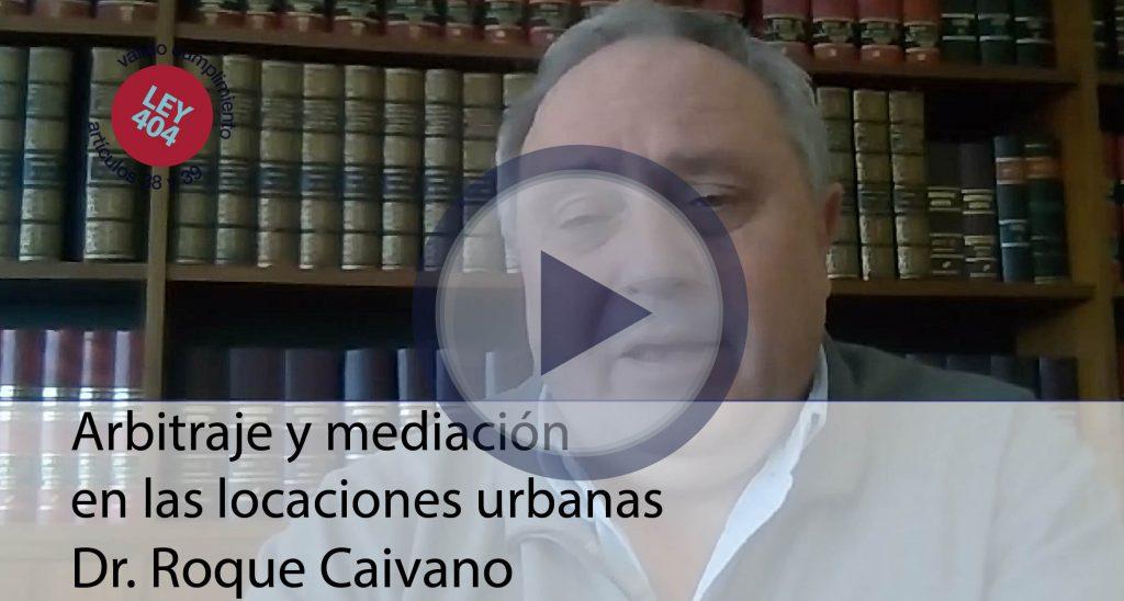 arbitraje-y-mediacion-en-las-locaciones-urbanas_caivano_ley404-01