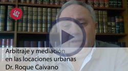 Arbitraje y mediación en las locaciones urbanas