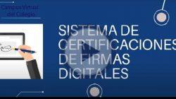 Sistema digital de certificación de firmas (NO ACREDITA PUNTOS)